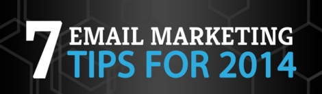 7 Tips For Killer Email Marketing In 2014